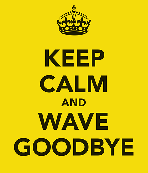 20141009182355-keep-calm-and-wave-goodbye.png